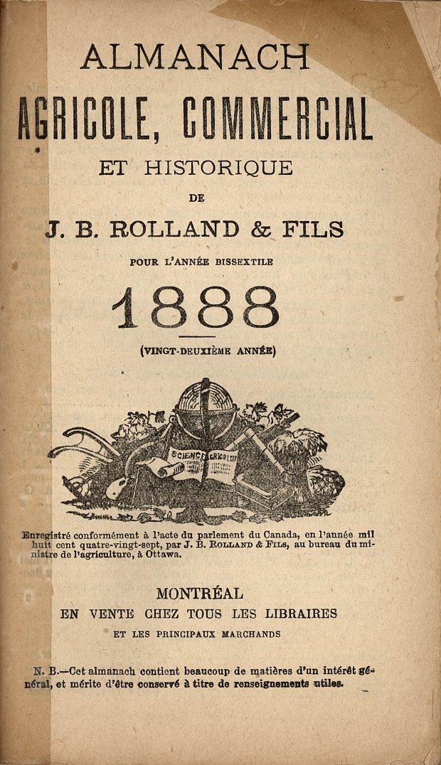 Image de la page couverture de l'Almanach agricole, commercial et historique  J.B. Rolland & fils de 1888. L'image contient du texte imprimé à l'encre noire. Au centre de la page, une gravure montre un globe terrestre entouré par quelques outils agricoles.