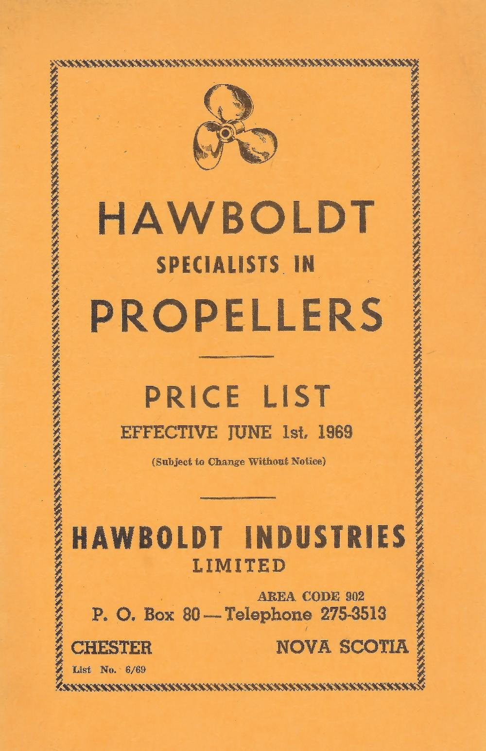 La couverture jaune d'une brochure montrant le dessin d'une hélice à l'encre noire avec une liste des prix au 1er janvier 1969. Elle fait la publicité de Hawboldt Industries Limited en tant que spécialiste en hélices.