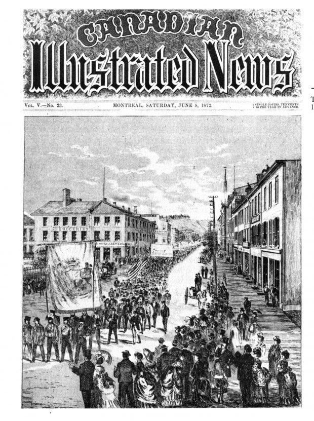 Couverture du magazine Canadian Illustrated News (numéro du 8 juin 1872) montrant le défilé des travailleurs du 15 mai 1872. On peut y voir une foule de spectateurs amassés sur les trottoirs alors que des centaines de travailleurs défilent, brandissant de grandes banderoles et des drapeaux dans la rue.
