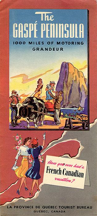 Page couverture d'un pamphlet touristique. Dans la partie supérieure de la page, dessin de deux jeunes femmes debout sur une charrette tirée par un bœuf. Un homme aide l'une des femmes à descendre de la charrette tandis que l'autre contrôle le bœuf à l'aide d'une corde. Le fermier observe la scène en fumant la pipe. En arrière-plan, on aperçoit le village de Percé ainsi que le Rocher Percé qui domine l'arrière-plan. Au bas du pamphlet, deux jeunes femmes vêtues à la mode marchent sur le sud de la province de Québec en direction de la Gaspésie. Près d'elles, une affiche sur laquelle il est écrit : Have you ever had a French Canadian vacation?.